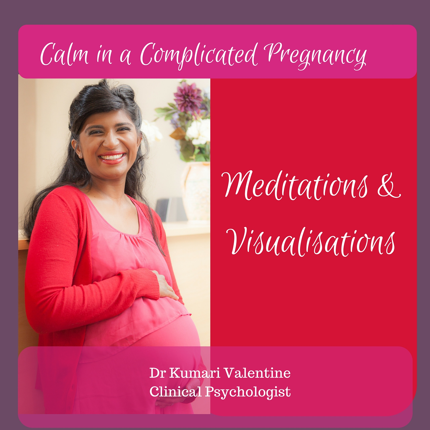 Meditations for a Complicated Pregnancy
