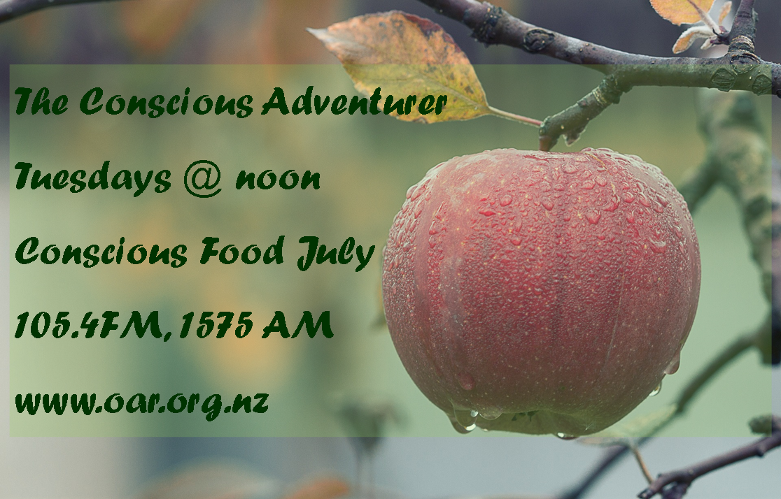 Conscious Food July – The Conscious Adventurer